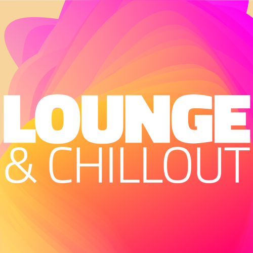 LOUNGE & CHILLOUT